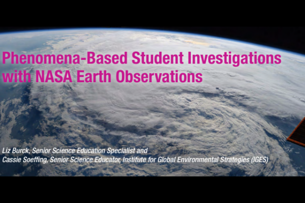 Phenomena-Based Student Investigations with NASA Earth Observations